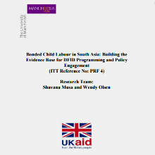 Cover of Bonded Child Labour in South Asia: Building the Evidence Base for DFID Programming and Policy Engagement