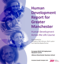 Front cover of Human Development Report for Greater Manchester: Human Development Across the Life Course